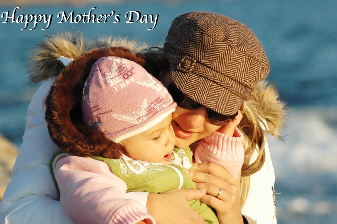 Happy Mother's Day To All The Mothers Who Have The Toughest Job in The World!