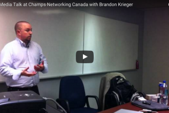 Champs Networking Canada Social Media Talk with Brandon Krieger