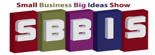 5 – Small Business Big Idea's Show with David Cohen