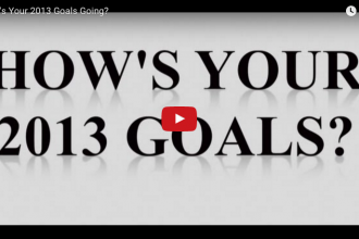 How's Your 2013 Goals Going?
