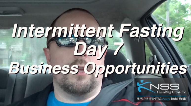 Brandon Vlog 23 – Intermittent Fasting Day 7 – Business Opportunities