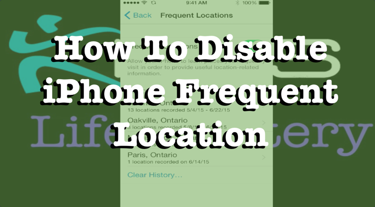 How To Disable iPhone Frequent Location – KNSS Life Mastery