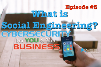 What Is Social Engineering? Cybersecurity For You and Your Business Episode 3