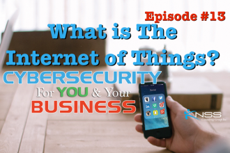 What Is The Internet of Things? IoT Cybersecurity For You & Your Business EP #13
